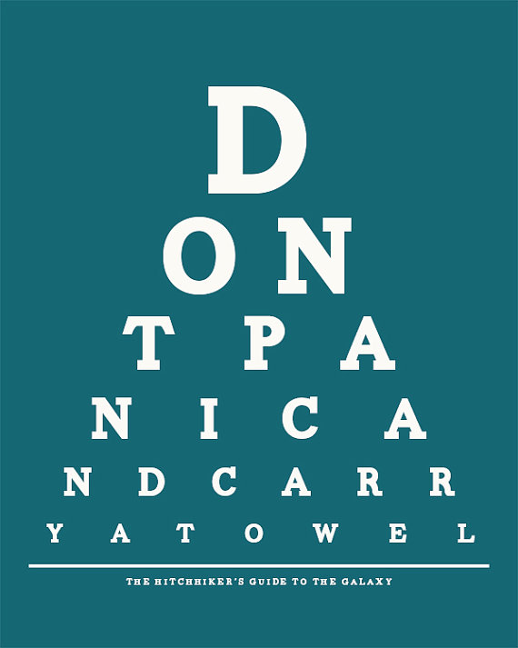 don't panic and carry a towel - hitchikers guide to the galaxy eye chart