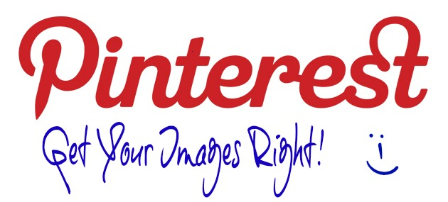 Pinterest-Get Your Images Right