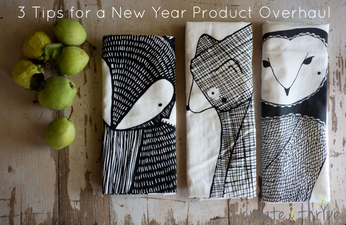 3 Tips for a New Year Product Overhaul