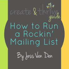 Create & Thrive Guide - How to Run a Rockin' Mailing List - 220