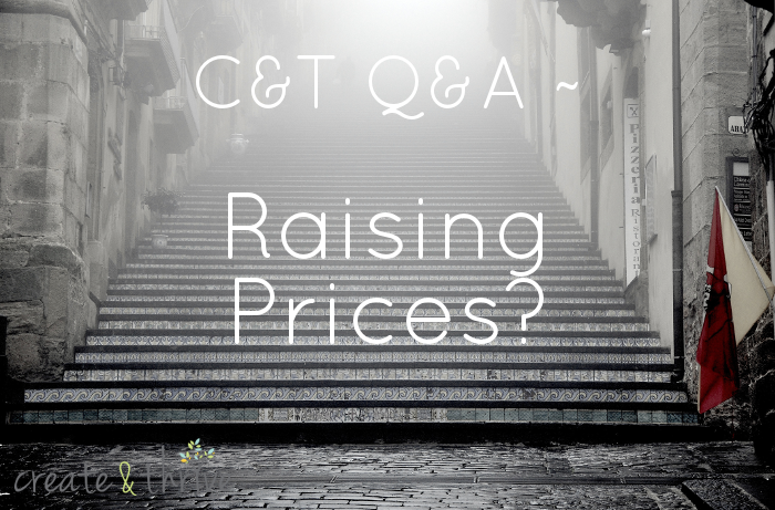 Raising Prices create and thrive q&a