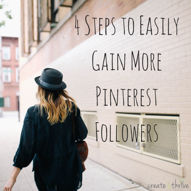 4 Steps to Easily Gain More Pinterest