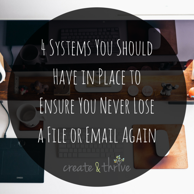 4 Systems You Should Have in Place to