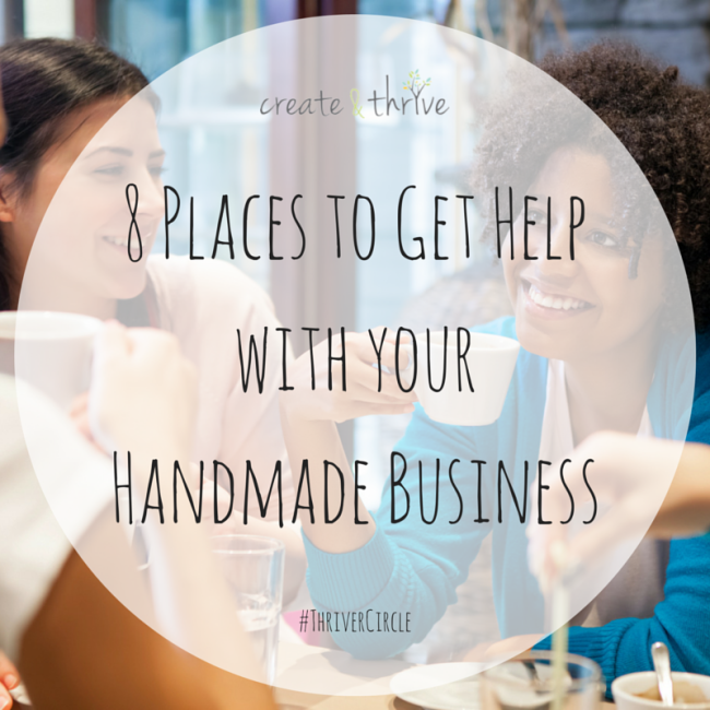 8 Places to Get Help with your Handmade Business