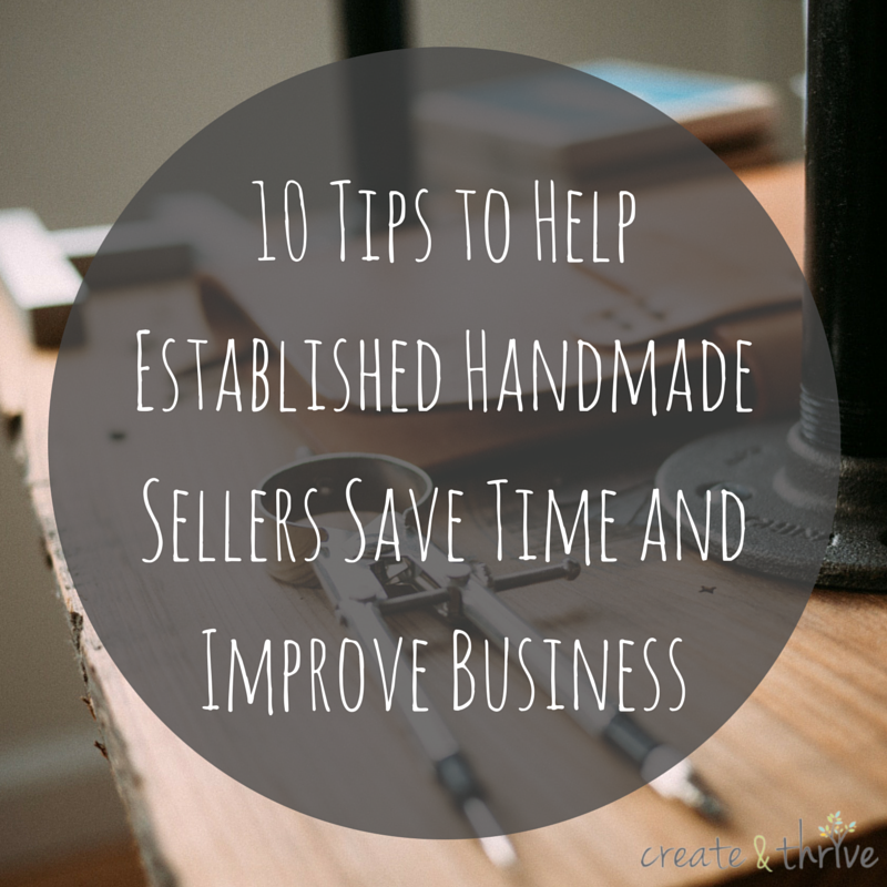 10 Tips to Help Established Handmade