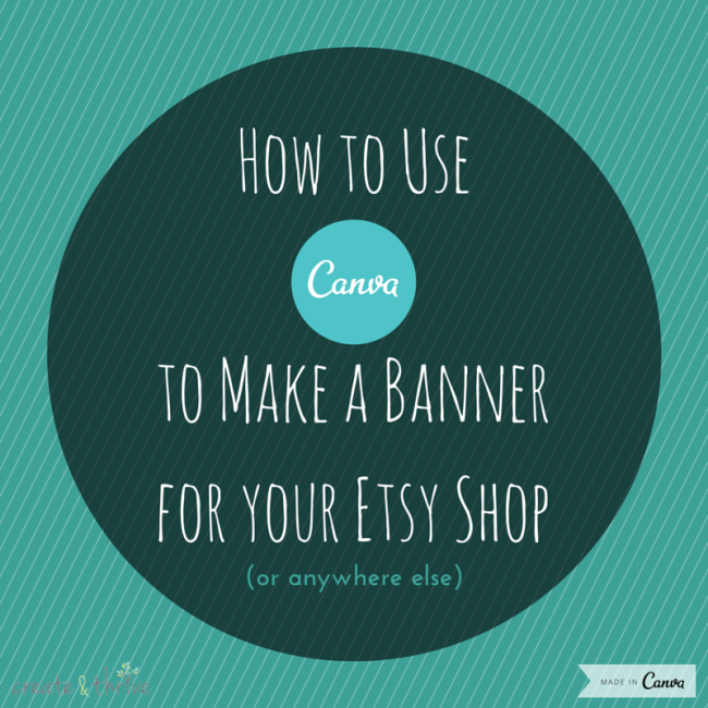 Video Tutorial} How to Use Canva to Make a Banner for your