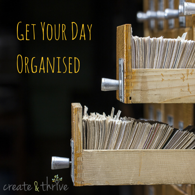 Get Your Day Organised