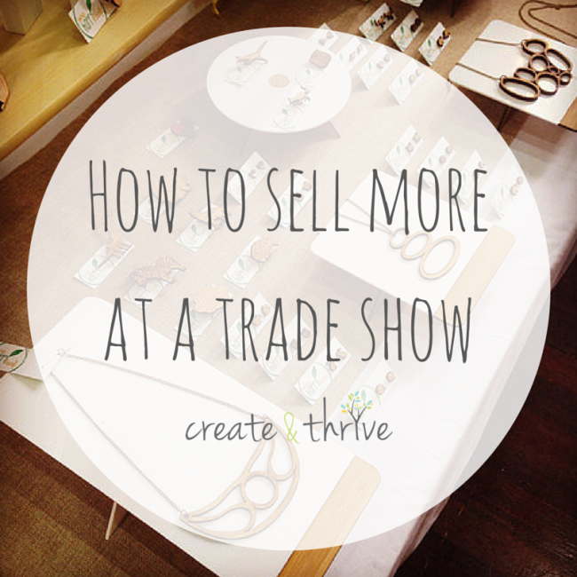 How to sell more at a trade show