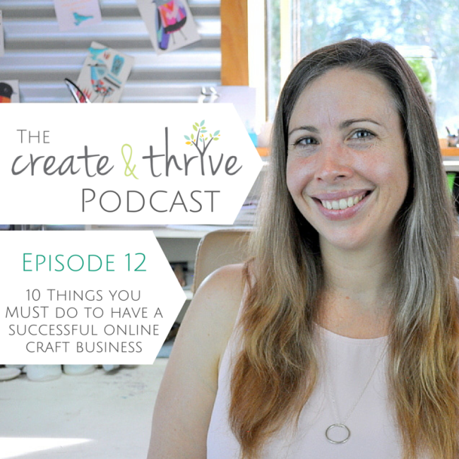 The Create & Thrive Podcast - Episode 12
