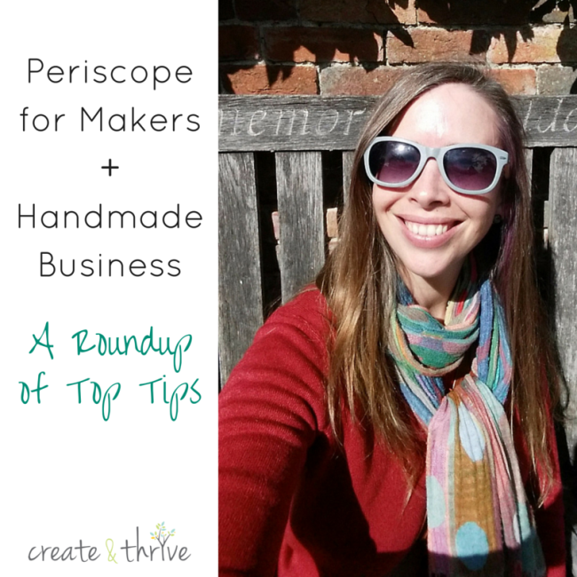 Periscope for Makers + Handmade Business -