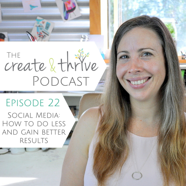 The Create & Thrive Podcast - Episode 22