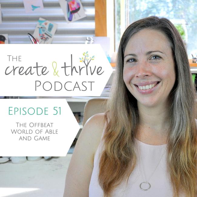 Ep 51 - Create & Thrive Podcast
