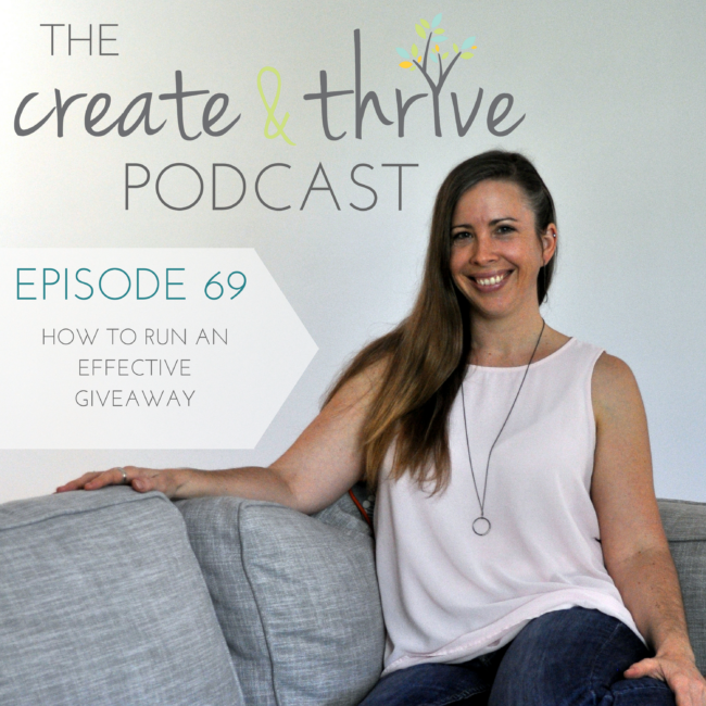The Create & Thrive Podcast 69