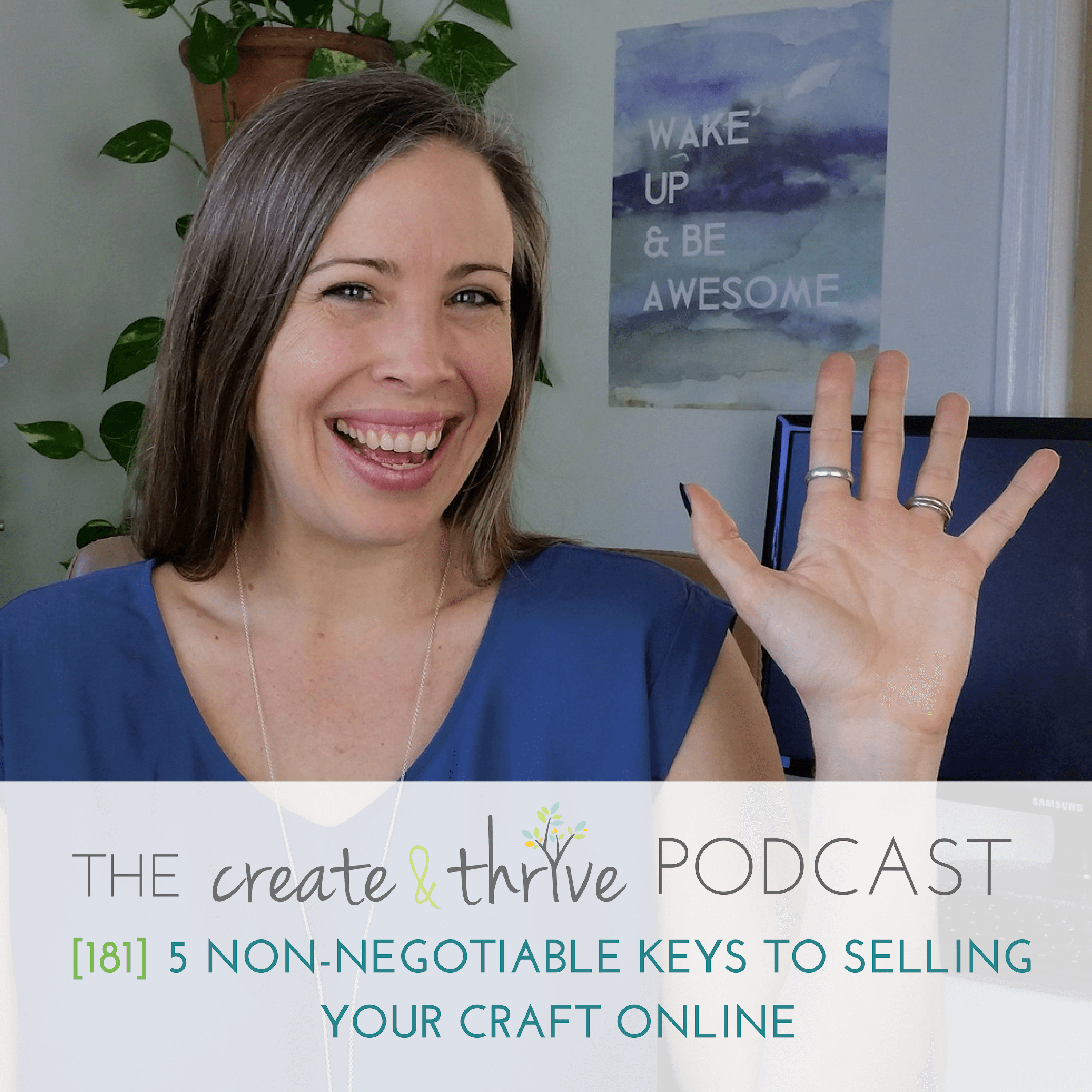 [181] 5 Non-Negotiable Keys to Selling Your Craft Online