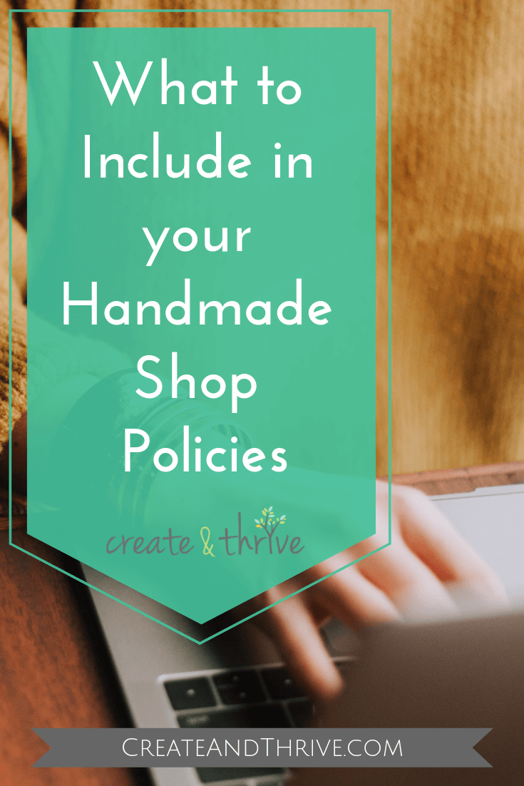 Handmade Shop Policies: What you MUST Include (Etsy-Specific Guidance Included)